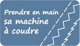 atelier prendre en main sa machine à coudre - Christelle BENEYTOUT