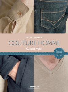 Livre patrons pour Homme Couture Casula Wear Homme - Christelle BENEYTOUT