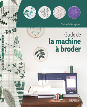 guide de la machine à broder christelle beneytout